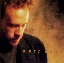 Marc Cohn - Walking in Memphis (2006 Remaster)