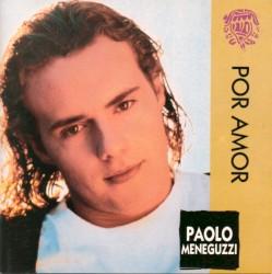 Paolo Meneguzzi - Eres el Fin del Mundo