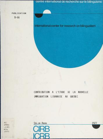 Cover of: Contribution à l'étude de la nouvelle immigration libanaise au Québec | Sélim Abou
