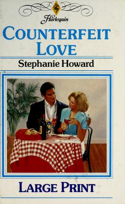 Cover of: Counterfeit Love | Stephanie Howard