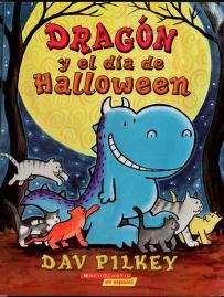 Cover of: Dragón y el día de Halloween | Dav Pilkey