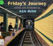 Cover of: Friday's journey | Ken Rush