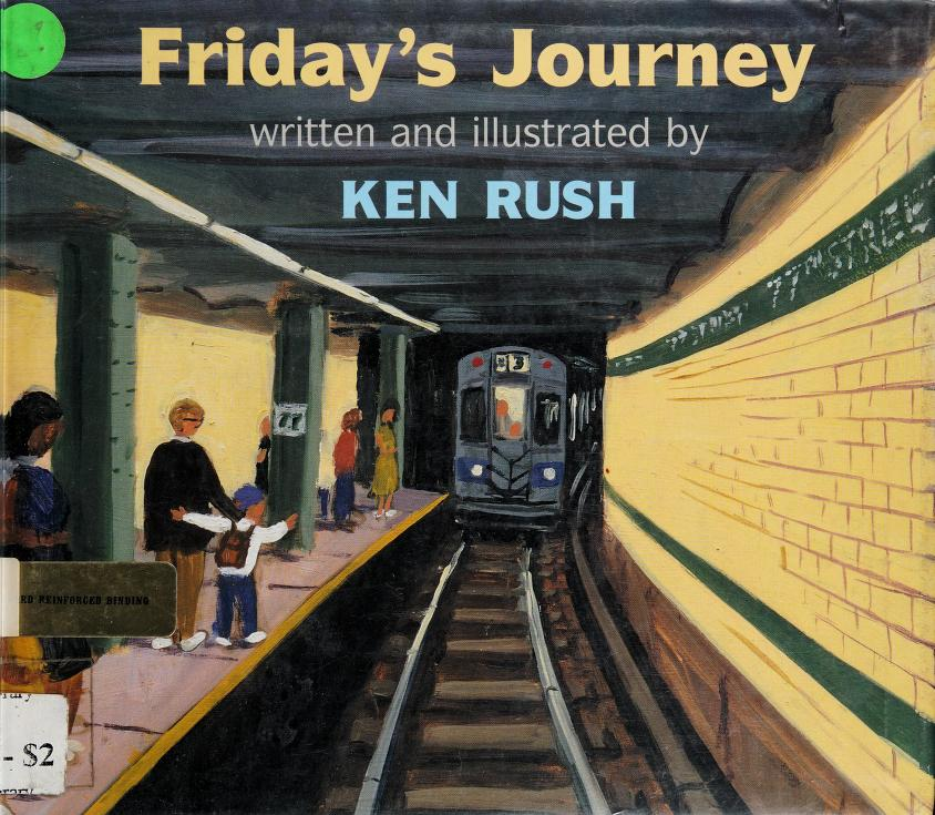 Friday's journey by Ken Rush