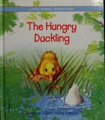 Cover of: The hungry duckling | Deborah Kovacs
