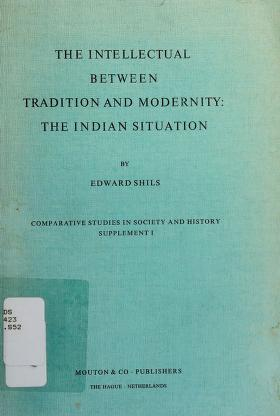 Cover of: The intellectual between tradition and modernity | Edward Shils