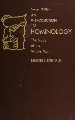 Cover of: An introduction to hominology | Theodore Charles Kahn