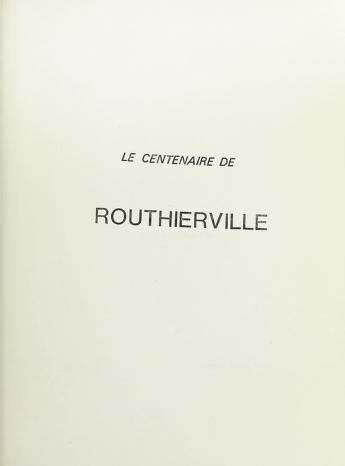 Cover of: La mission de Routhierville : centenaire 1878-1978 | J. Roger Gagné