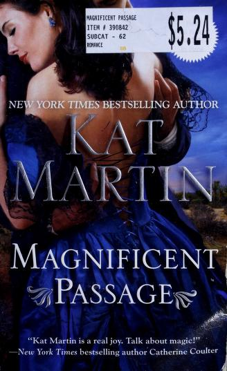 Cover of: Magnificent passage | Kat Martin