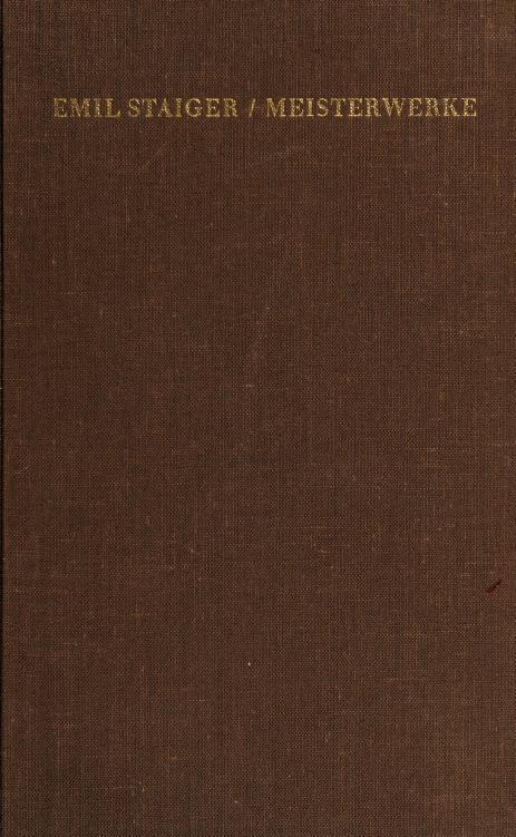 Meisterwerke deutscher Sprache aus dem neunzehnten Jahrhundert by Staiger, Emil