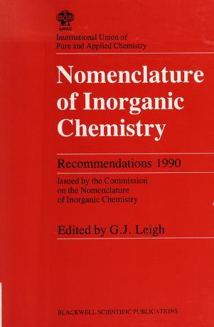 Cover of: Nomenclature of Inorganic Chemistry (IUPAC Chemical Data Series) | Roberta Leigh
