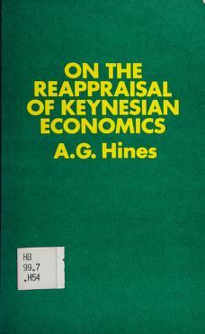 Cover of: On the reappraisal of Keynesian economics | Albert Gregorio Hines