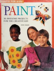 Cover of: Paint (Krafts for Kids) | Tony Smart