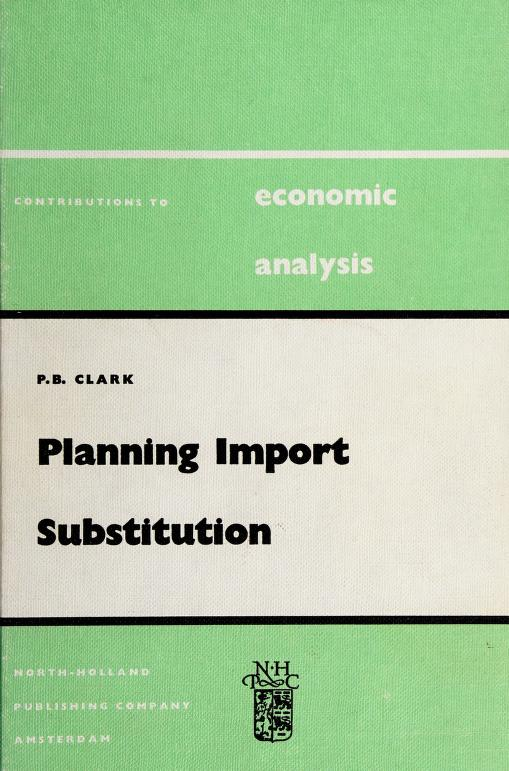 Planning import substitution by Clark, Peter B.