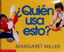 Cover of: Quién usa esto? | Margaret Miller