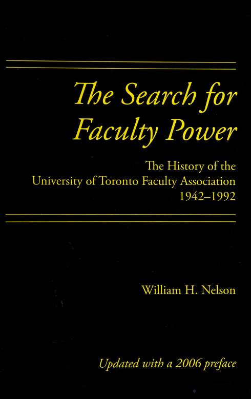 The Search for Faculty Power by William H. Nelson, William H. Nelson