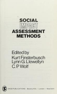 Cover of: Social impact assessment methods   edited by Kurt Finsterbusch, Lynn G. Llewellyn, C.P. Wolf.