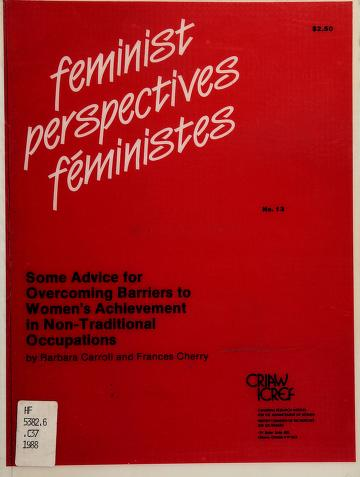 Cover of: Some advice for overcoming barriers to women's achievement in non-traditional occupations | Barbara Carroll