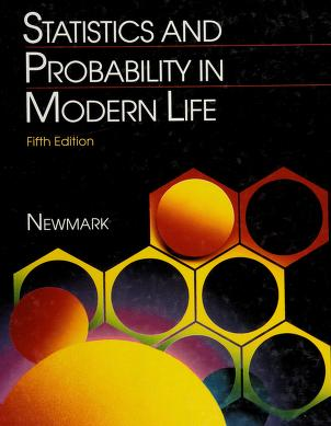 Cover of: Statistics and probability in modern life | Joseph Newmark